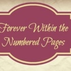 Forever Within the Numbered Pages