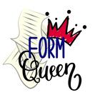 Form Queen