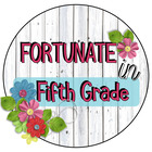 Fortunate in Fifth Grade