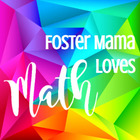 Foster Mama Loves Math