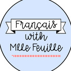 Francais with Mlle Feuille