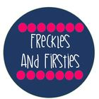 Freckles and Firsties