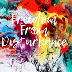Freedom From Disturbance JR