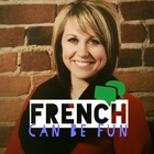 FRENCH can be FUN