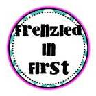 Frenzied in First