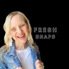 Fresh Snaps