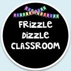 Frizzle Dizzle Classroom