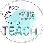 From Sub To Teach