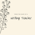From the Diary of a Writing Teacher