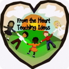 From the Heart Teaching Ideas