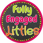 Fully Engaged Littles