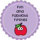Fun and Fabulous Firsties