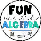 Fun with Algebra