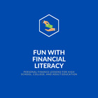 Fun with Financial Literacy
