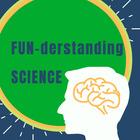 FUNderstanding Science