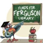 Funds for Ferguson