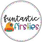 Funtastic  Firsties