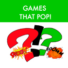 Games    That     POP