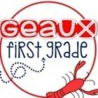 Geaux First Grade