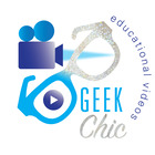 Geek Chic Educational Videos