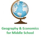 Geography and Economics for Middle School