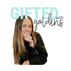 Gifted with Goldens