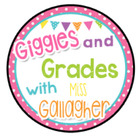 Giggles and Grades with Miss Gallagher