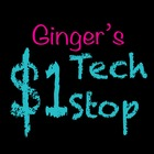 Ginger's Dollar Tech Stop