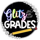 Glitz and Grades