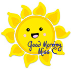 Good Morning Miss C