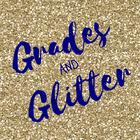 Grades and Glitter