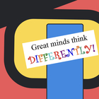 Great Minds think DIFFERENTLY
