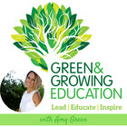 Green and Growing Education