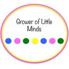 Grower of Little Minds