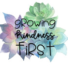 GrowingKindnessFirst