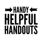 Handy Helpful Handouts