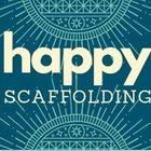 Happy Scafolding