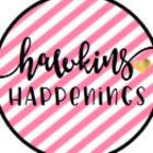 Hawkins' Happenings