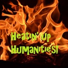 Heatin' Up Humanities