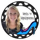 Heels 'n' Highlighters