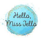 Hello Miss Jello