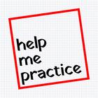 Help Me Practice