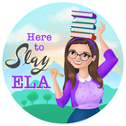 Here to Slay ELA