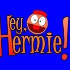 Hey Hermie