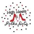 High Heels and Polka Dots