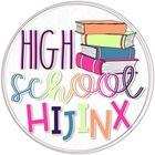High School Hijinx