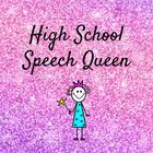 High School Speech Queen