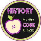 History to the Core and More