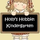 Holly's Hobbie Kindergarten