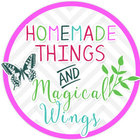 Homemade Things and Magical Wings